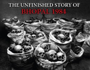 Bhopal: The Search for Justice